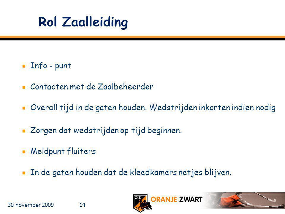 Rol Zaalleiding Info - punt Contacten met de Zaalbeheerder