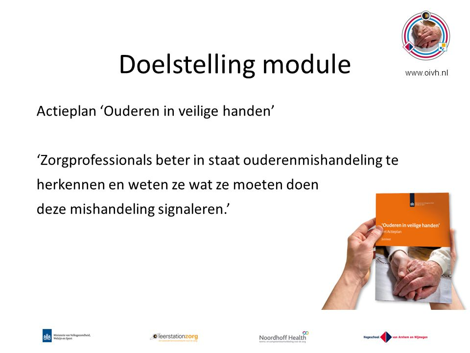Doelstelling module Actieplan 'Ouderen in veilige handen'