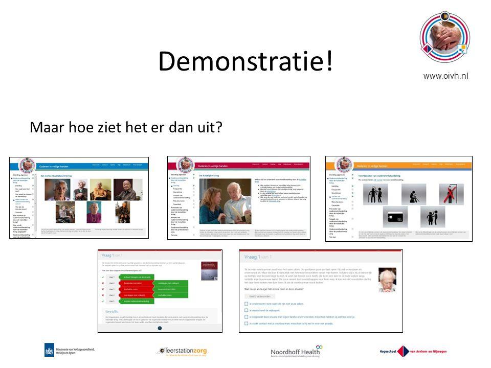 Demonstratie! www.oivh.nl Maar hoe ziet het er dan uit