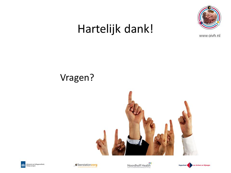 Hartelijk dank! www.oivh.nl Vragen