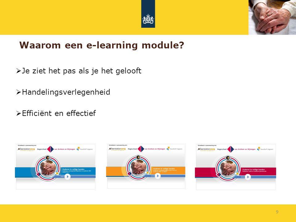 Waarom een e-learning module