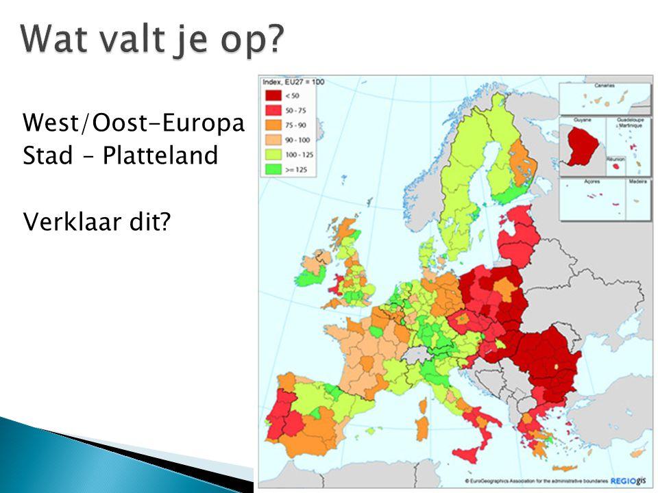Wat valt je op West/Oost-Europa Stad – Platteland Verklaar dit