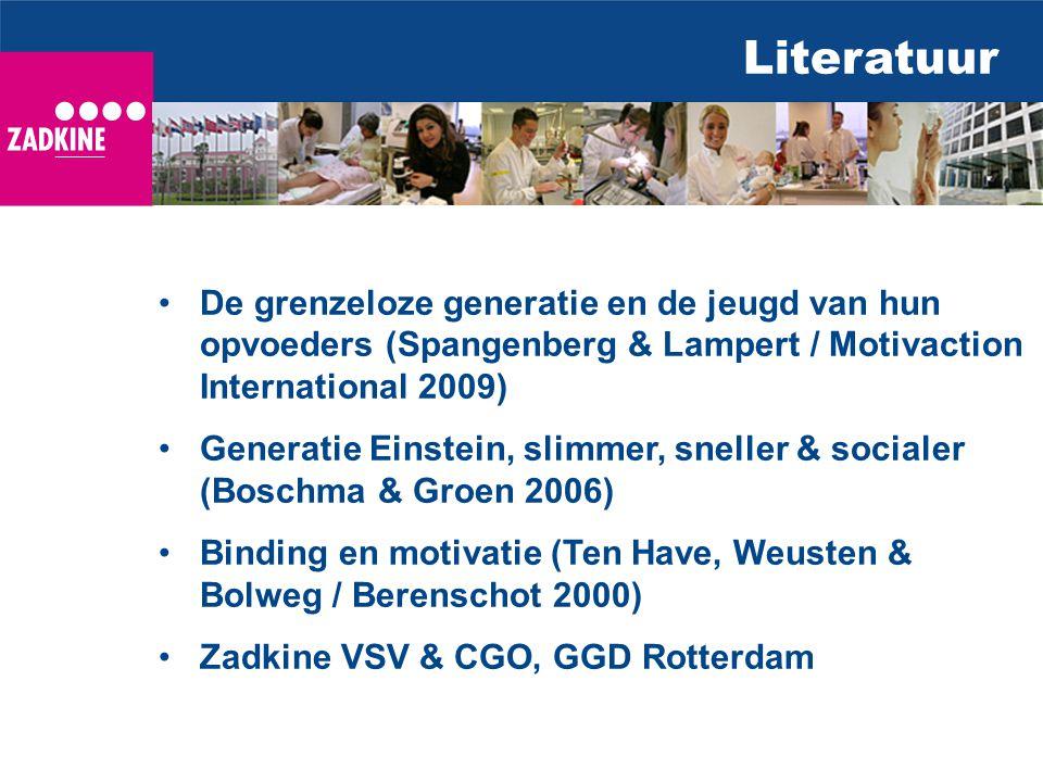 Literatuur De grenzeloze generatie en de jeugd van hun opvoeders (Spangenberg & Lampert / Motivaction International 2009)