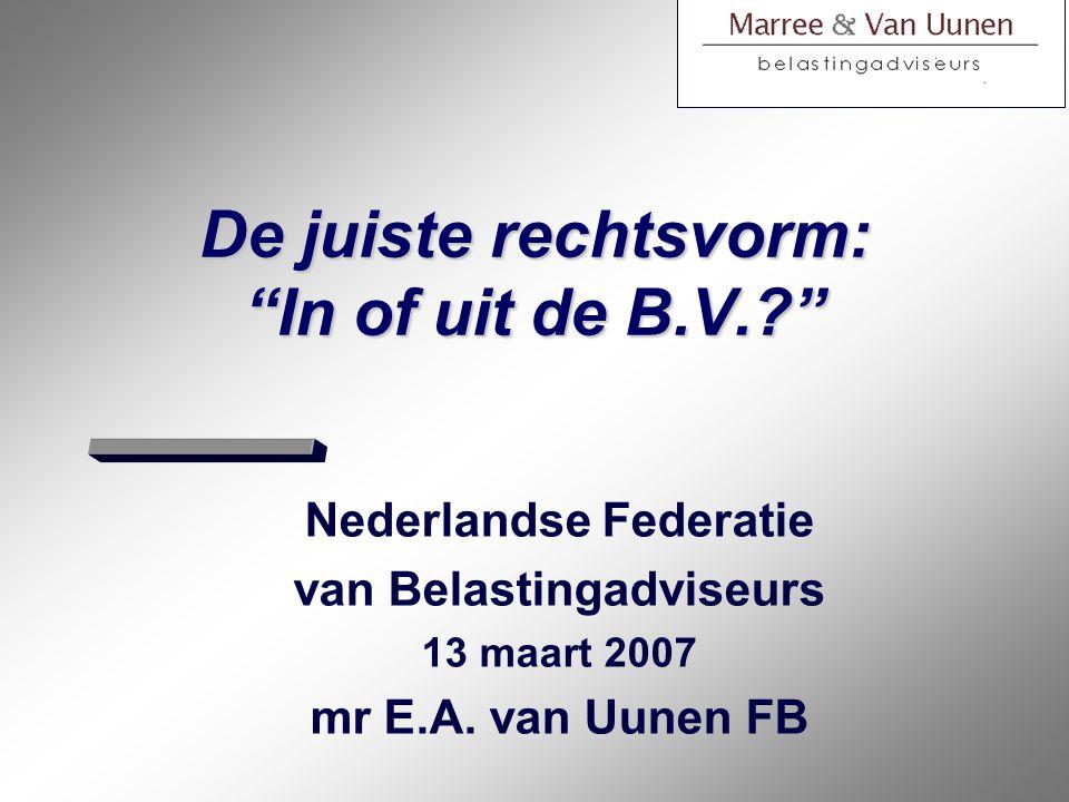 De juiste rechtsvorm: In of uit de B.V.