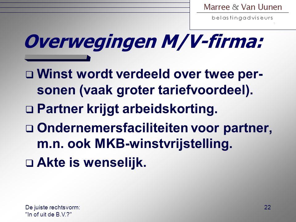 Overwegingen M/V-firma: