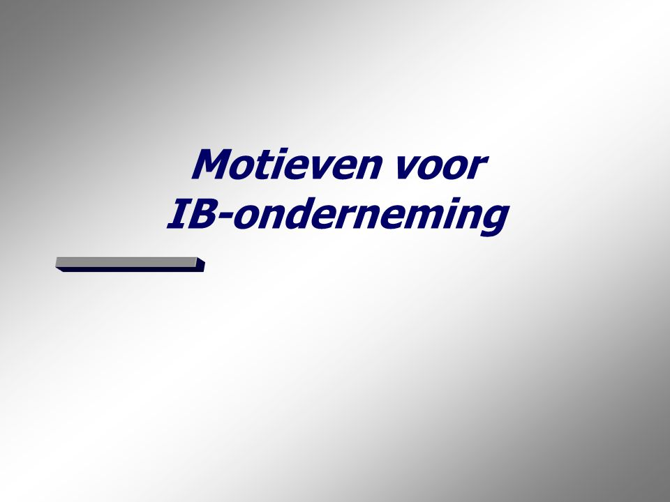 Motieven voor IB-onderneming