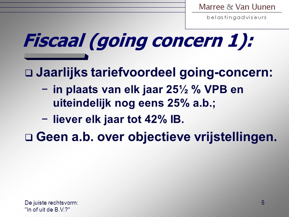 Fiscaal (going concern 1):