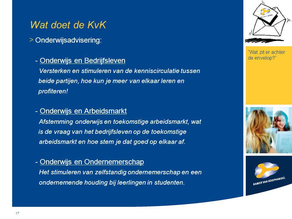 Wat doet de KvK Onderwijsadvisering: - Onderwijs en Bedrijfsleven