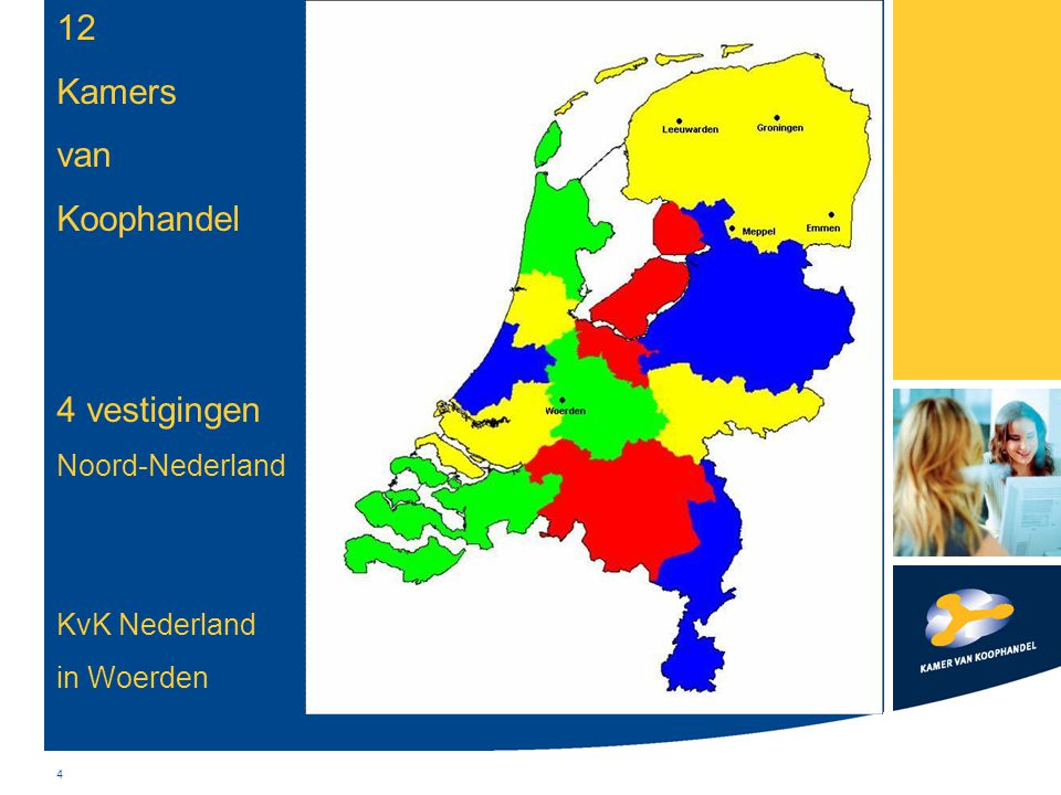 12 Kamers van Koophandel 4 vestigingen Noord-Nederland KvK Nederland