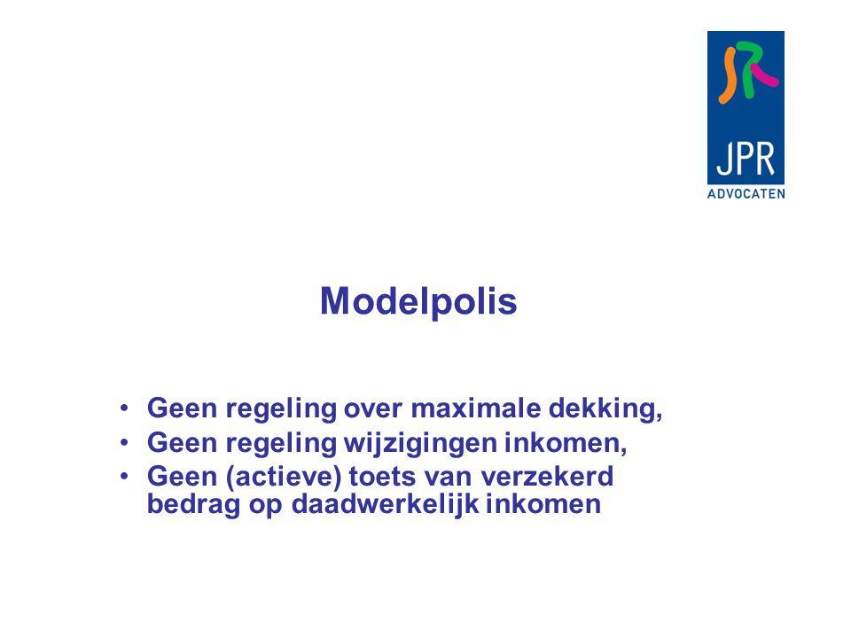 Modelpolis Geen regeling over maximale dekking,