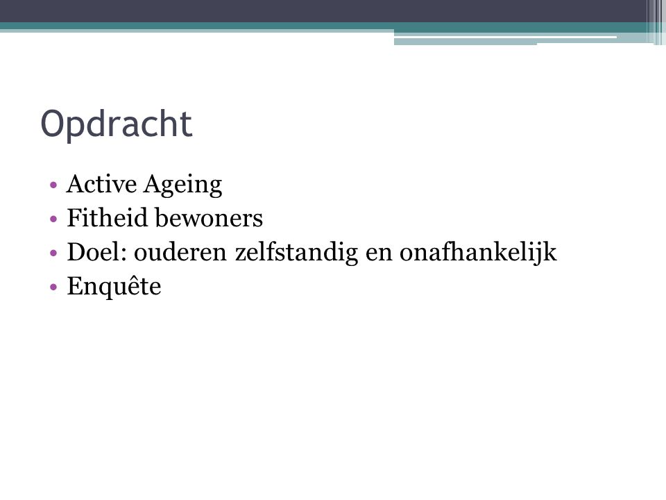Opdracht Active Ageing Fitheid bewoners