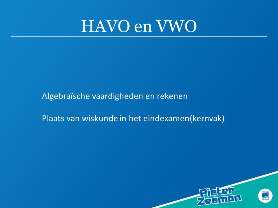 HAVO en VWO Algebraïsche vaardigheden en rekenen