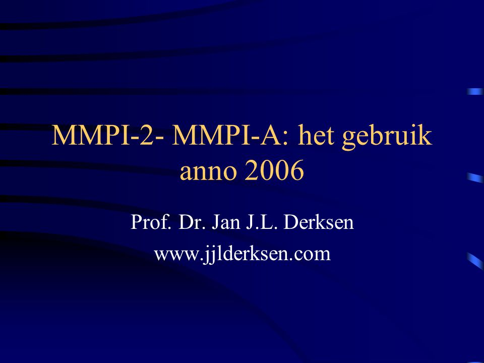 MMPI-2- MMPI-A: het gebruik anno 2006
