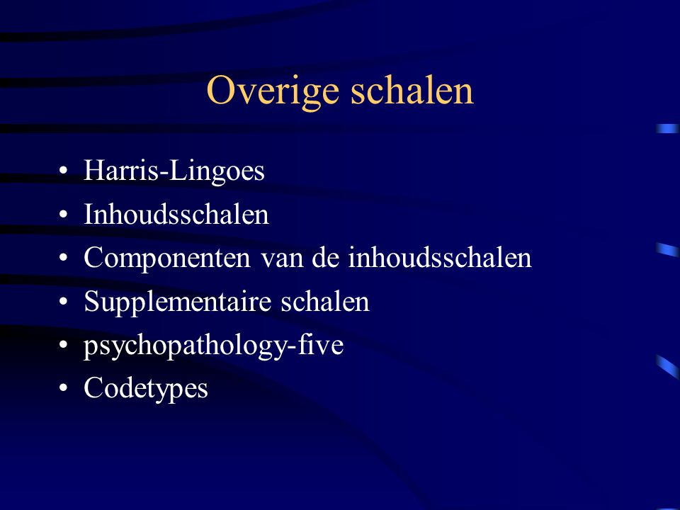 Overige schalen Harris-Lingoes Inhoudsschalen