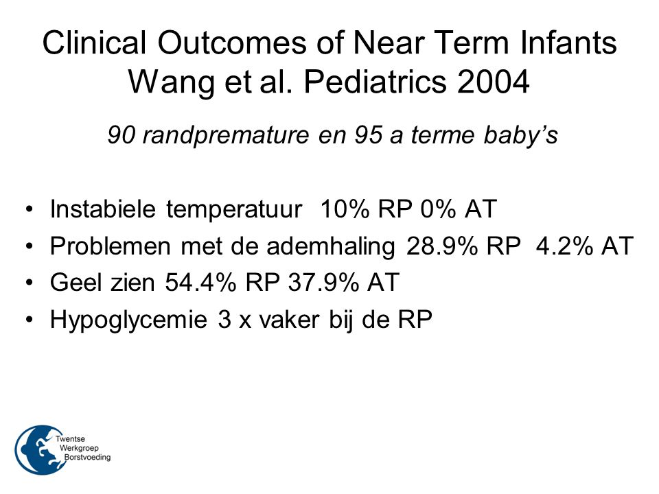 Clinical Outcomes of Near Term Infants Wang et al. Pediatrics 2004