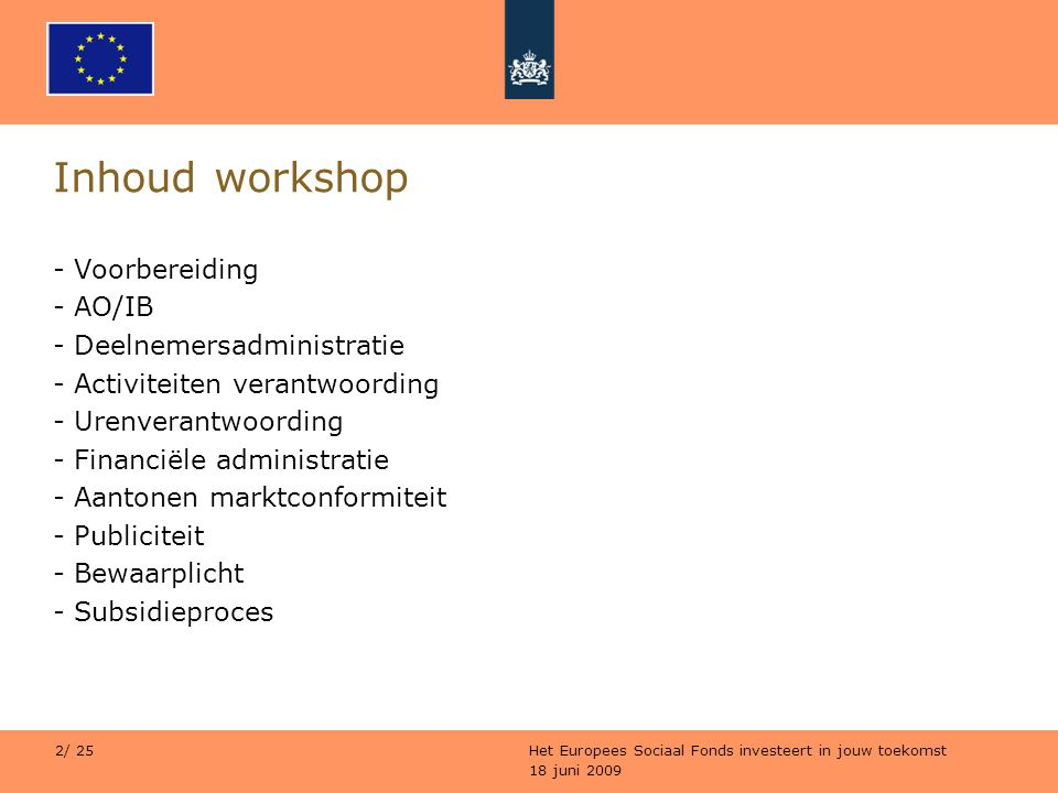 Inhoud workshop Voorbereiding AO/IB Deelnemersadministratie