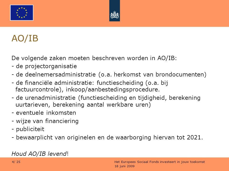 AO/IB De volgende zaken moeten beschreven worden in AO/IB: