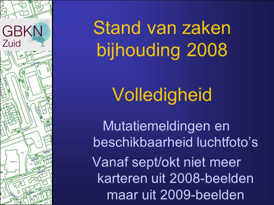 Stand van zaken bijhouding 2008 Volledigheid