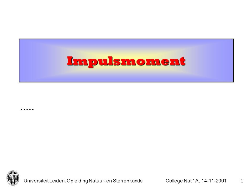Impulsmoment ..... College Nat 1A, 14-11-2001