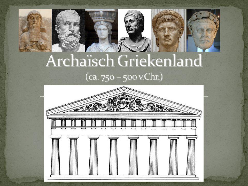Archaïsch Griekenland (ca. 750 – 500 v.Chr.)