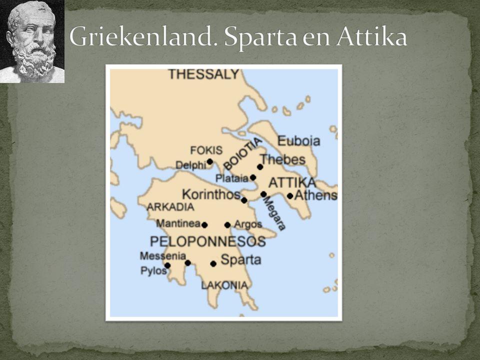 Griekenland. Sparta en Attika