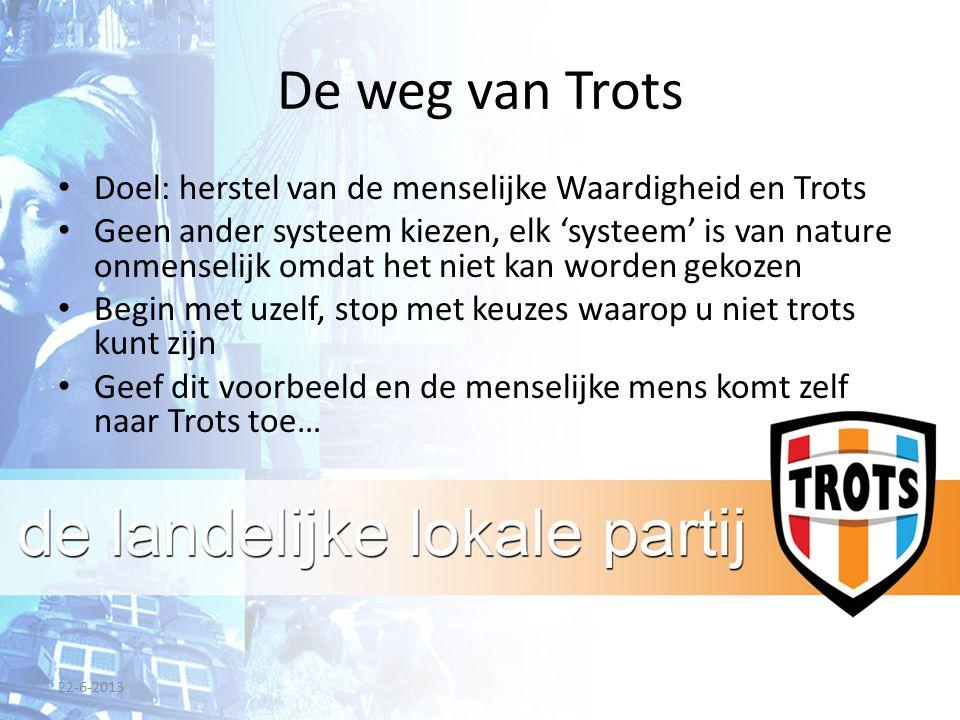 De weg van Trots Doel: herstel van de menselijke Waardigheid en Trots