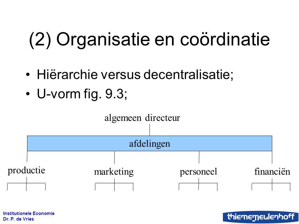 (2) Organisatie en coördinatie