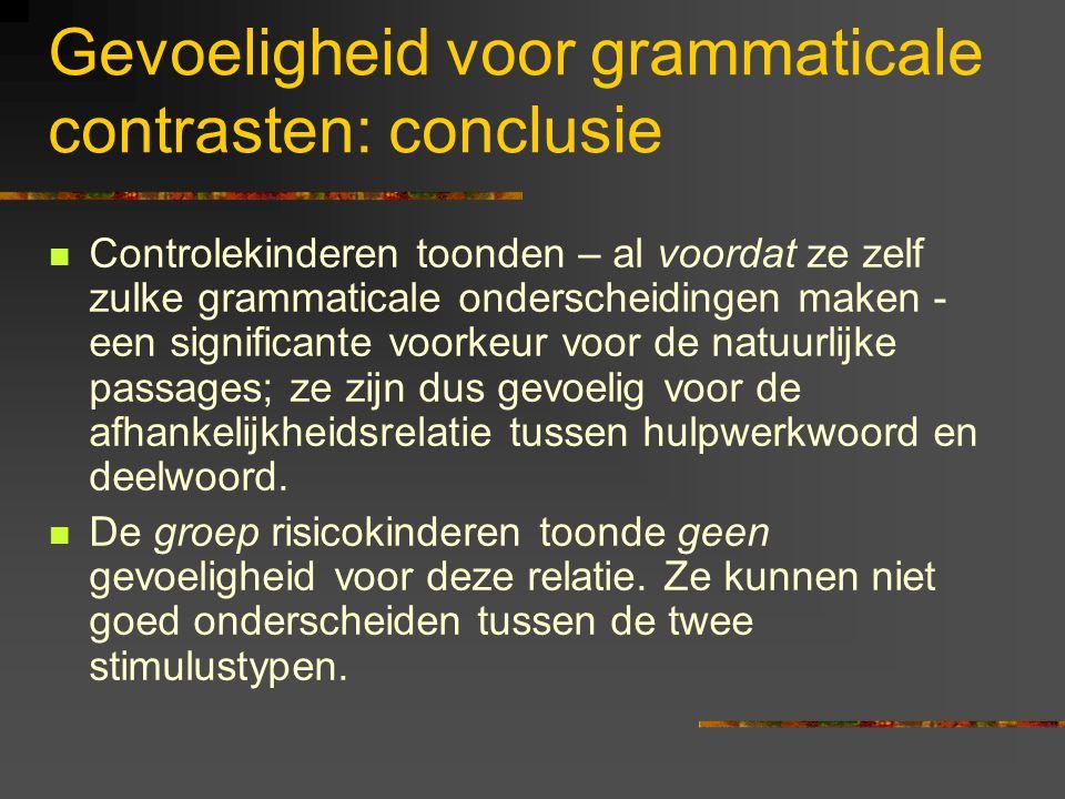 Gevoeligheid voor grammaticale contrasten: conclusie