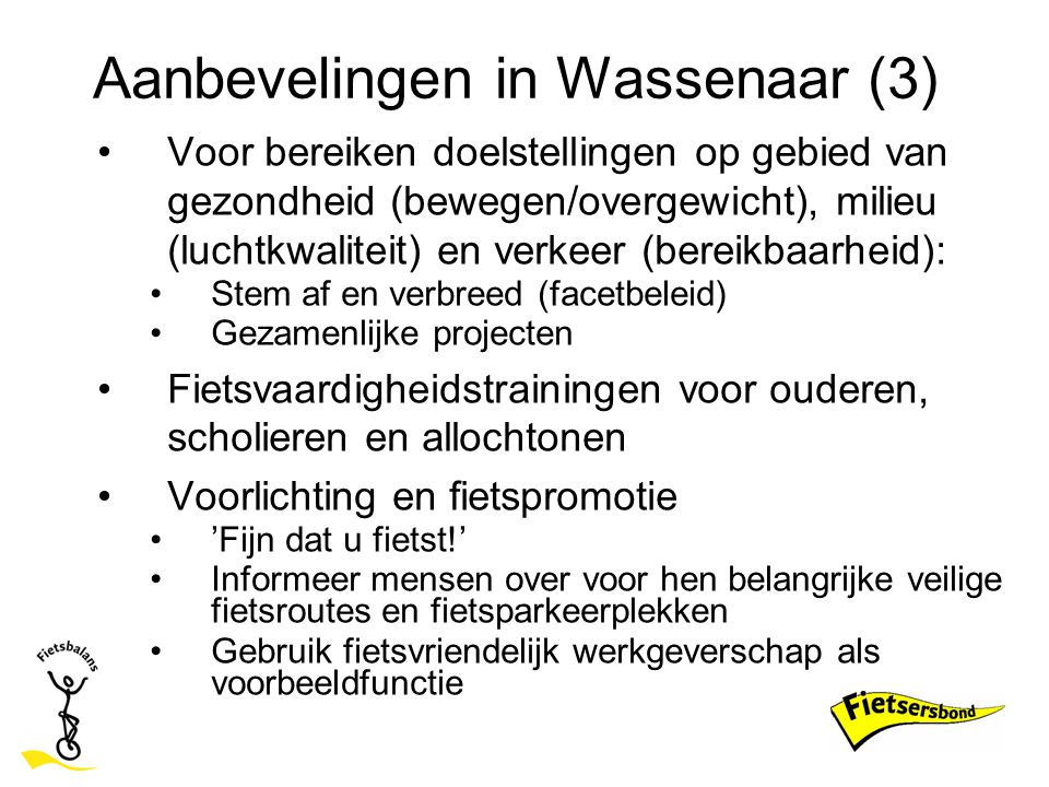 Aanbevelingen in Wassenaar (3)