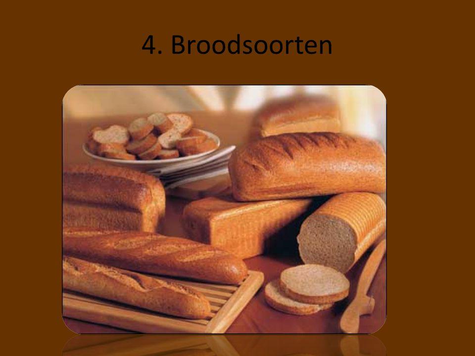 4. Broodsoorten