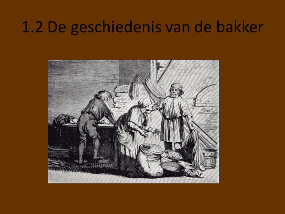 1.2 De geschiedenis van de bakker