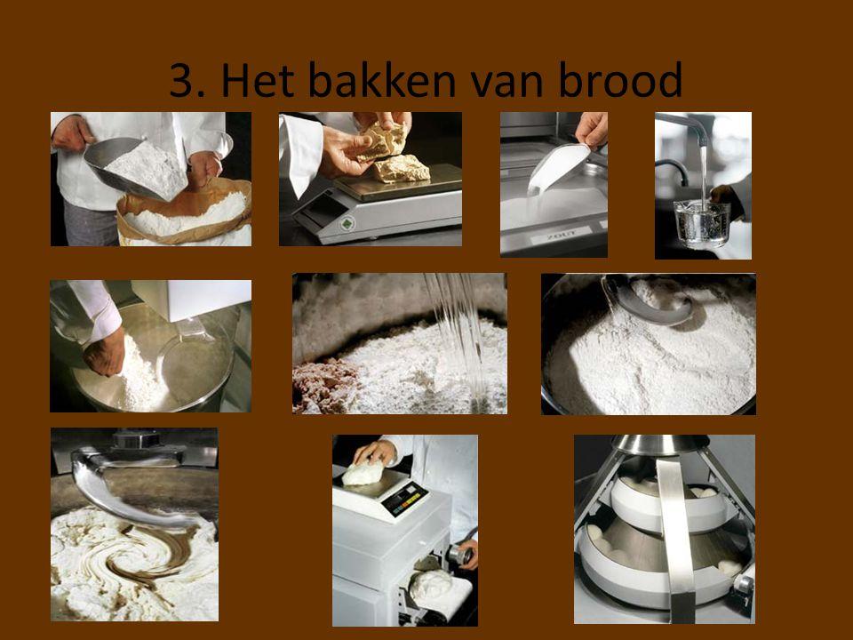 3. Het bakken van brood