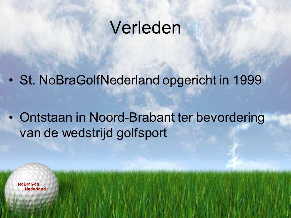 Verleden St. NoBraGolfNederland opgericht in 1999