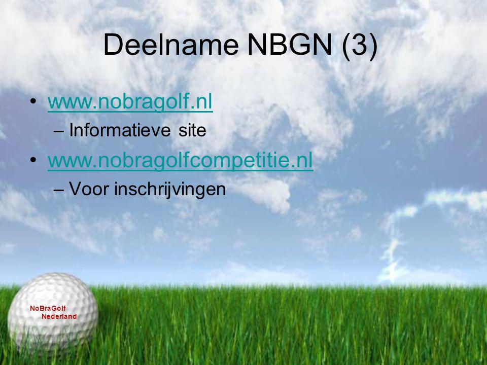Deelname NBGN (3) www.nobragolf.nl www.nobragolfcompetitie.nl