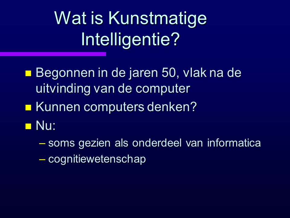 Wat is Kunstmatige Intelligentie