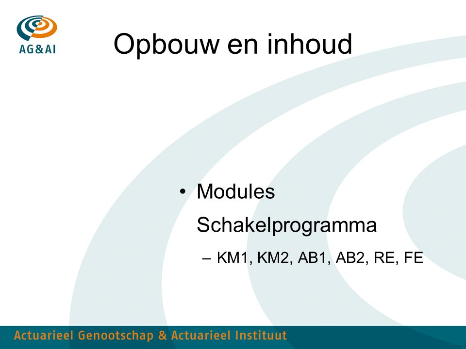 Opbouw en inhoud Modules Schakelprogramma KM1, KM2, AB1, AB2, RE, FE