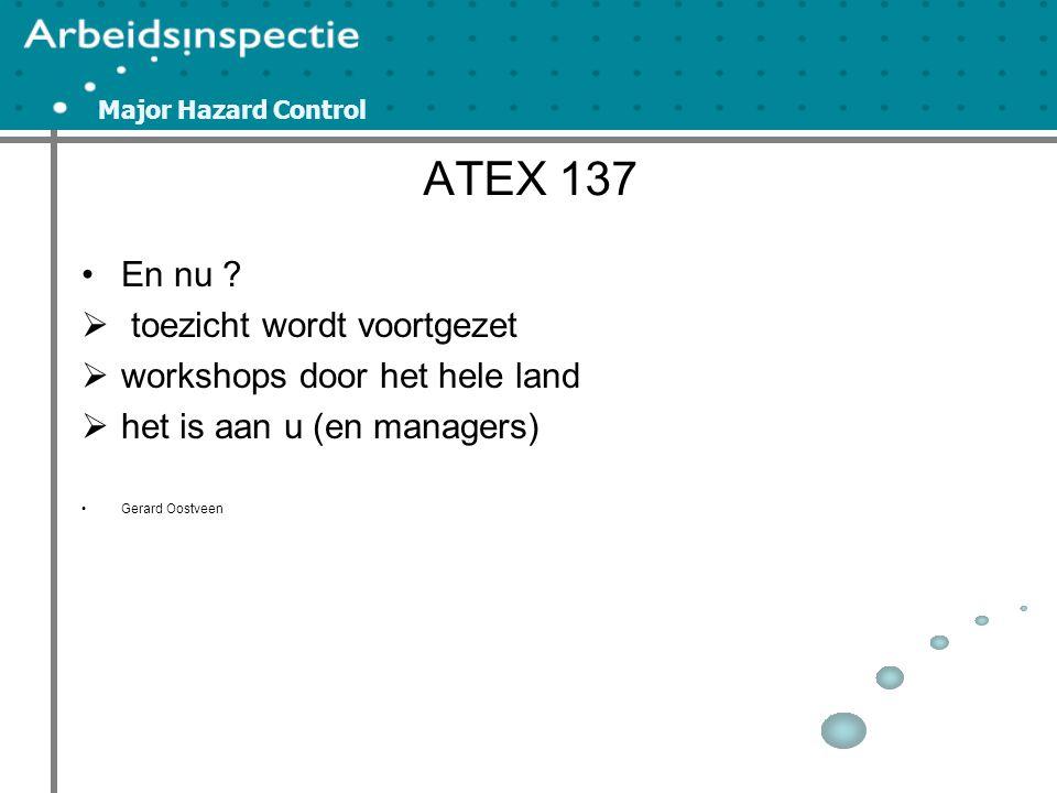 ATEX 137 En nu toezicht wordt voortgezet