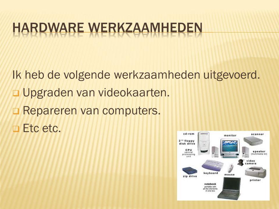 Hardware werkzaamheden