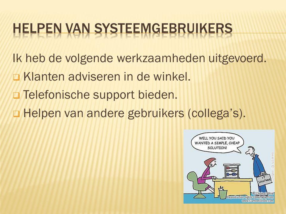 Helpen van systeemgebruikers