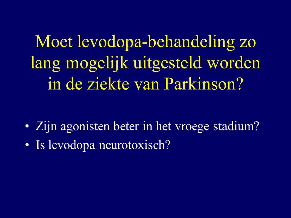 Moet levodopa-behandeling zo lang mogelijk uitgesteld worden in de ziekte van Parkinson