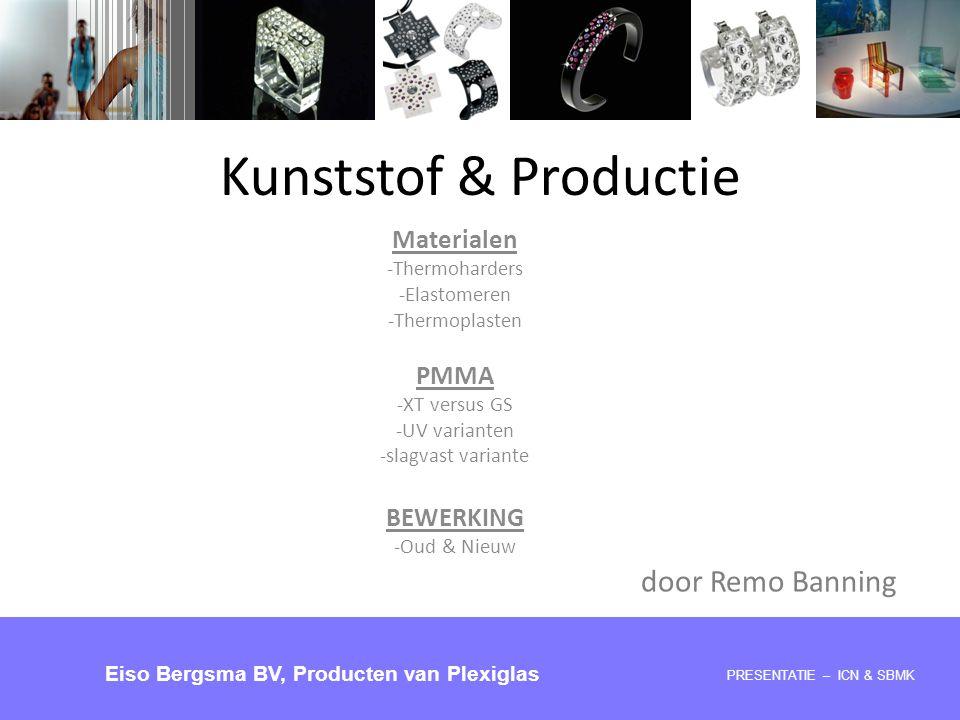 Kunststof & Productie door Remo Banning Materialen PMMA BEWERKING