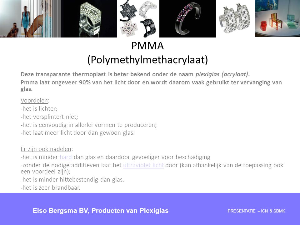PMMA (Polymethylmethacrylaat)