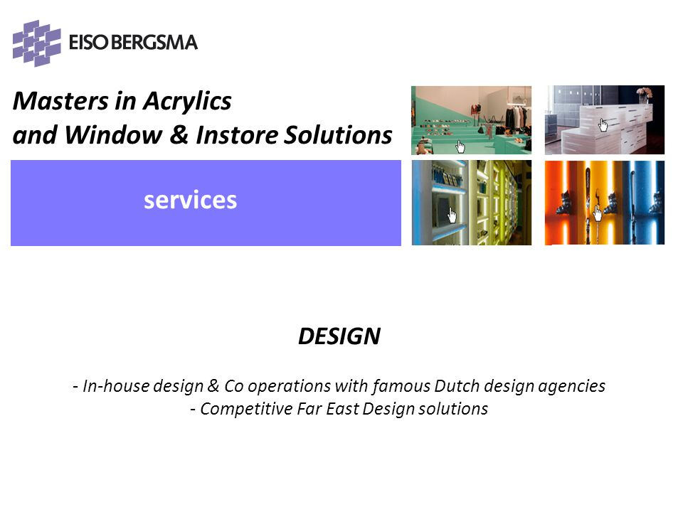 Masters in Acrylics and Window & Instore Solutions