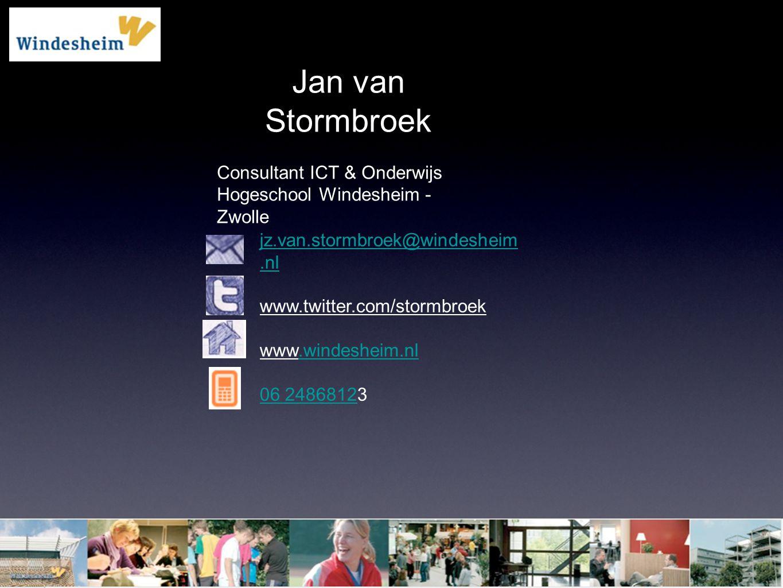 Jan van Stormbroek Consultant ICT & Onderwijs