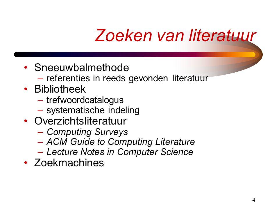 Zoeken van literatuur Sneeuwbalmethode Bibliotheek