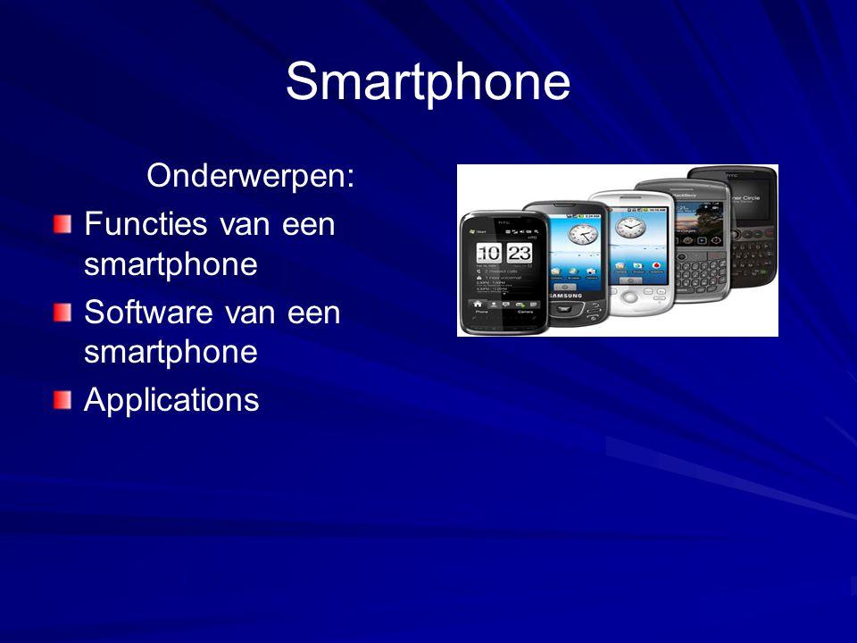 Smartphone Onderwerpen: Functies van een smartphone