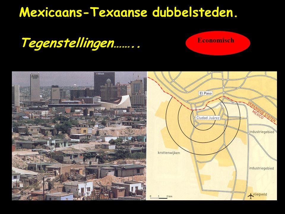 Mexicaans-Texaanse dubbelsteden. Tegenstellingen……..