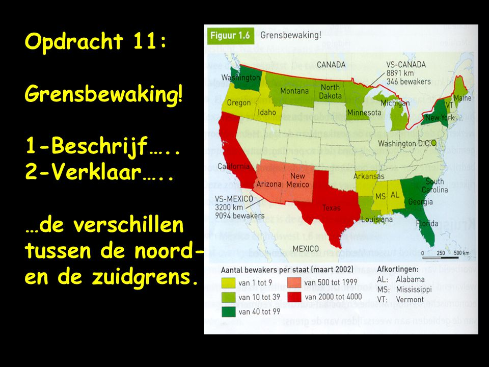 Opdracht 11: Grensbewaking. 1-Beschrijf….. 2-Verklaar…..