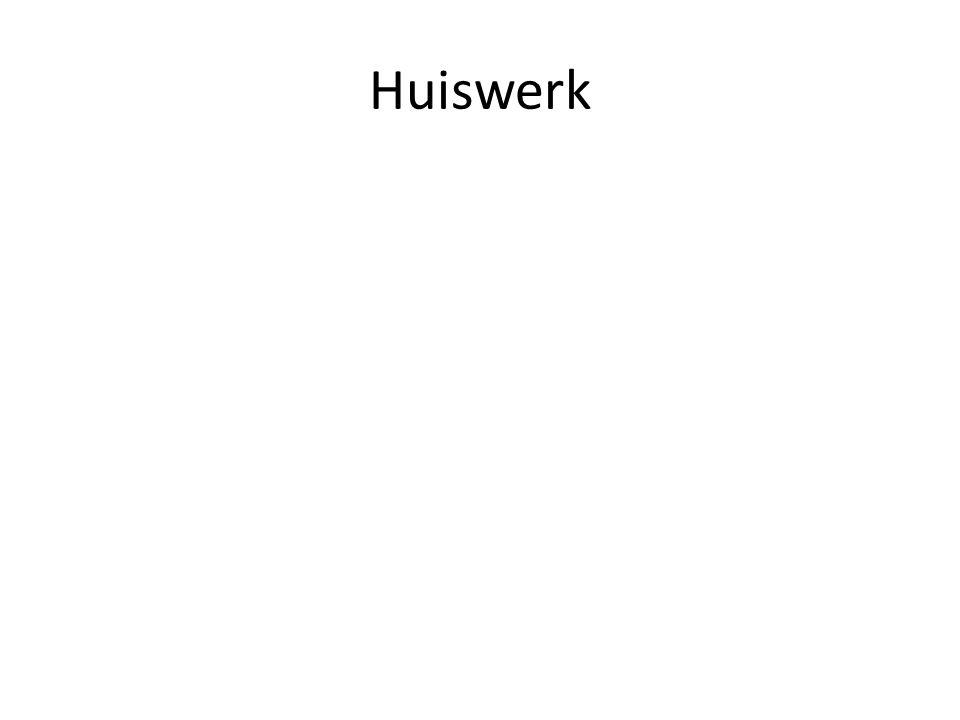 Huiswerk Huiswerk benoemen
