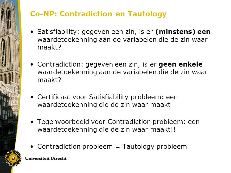 Co-NP: Contradiction en Tautology